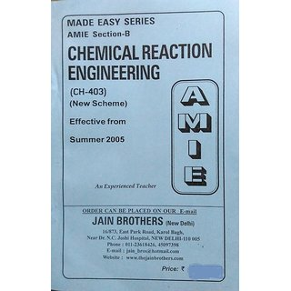AMIE-Section (B) Chemical Reaction Engineering (CH-403) Chemical Engineering Solved and Unsolved Paper