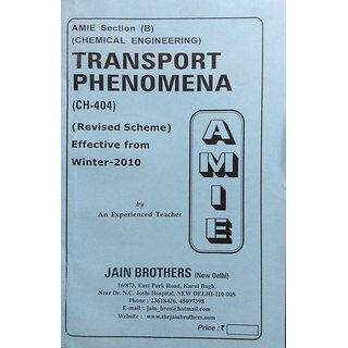AMIE-Section (B) Transport Phenomena (CH-404) Chemical Engineering Solved and Unsolved Paper