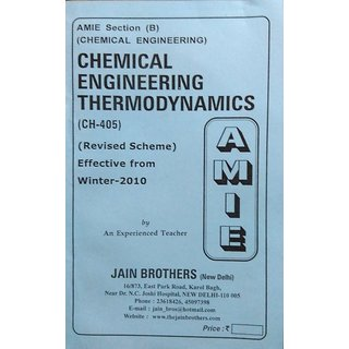 AMIE-Section (B) Chemical Engineering Thermodynamics (CH-405) Chemical Engineering Solved and Unsolved Paper