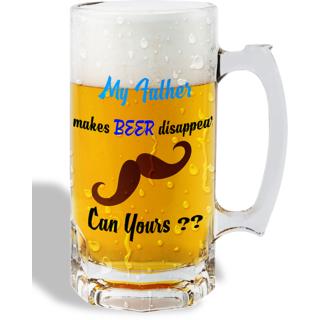 Print Operas  Printed Designer Beer mugs of 0.5 quart and Premium Glossy Finish taransparent - My father makes beer disappear