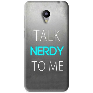 Snooky Printed Talk Nerdy Mobile Back Cover For Meizu M2 - Grey