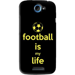 Snooky Printed Football Is Life Mobile Back Cover For HTC One S - Black