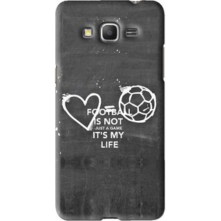 Snooky Printed Football Life Mobile Back Cover For Samsung Galaxy Grand Prime - Black