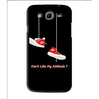 Snooky Printed Attitude Mobile Back Cover For Samsung Galaxy Mega 5.8 - Black