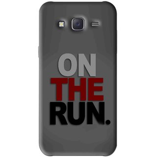Snooky Printed On The Run Mobile Back Cover For Samsung Galaxy J5 - Grey