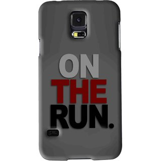 Snooky Printed On The Run Mobile Back Cover For Samsung Galaxy S5 - Grey