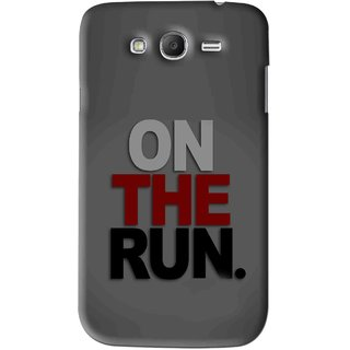 Snooky Printed On The Run Mobile Back Cover For Samsung Galaxy Grand - Grey