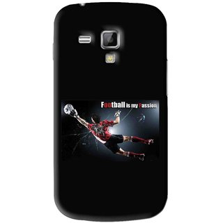 Snooky Printed Football Passion Mobile Back Cover For Samsung Galaxy S Duos S7562 - Black