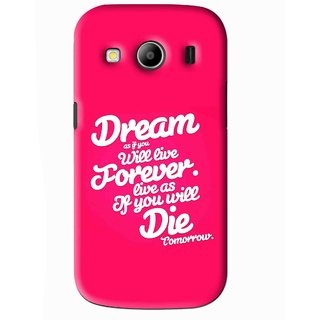Snooky Printed Live the Life Mobile Back Cover For Samsung Galaxy Ace 4 - Pink