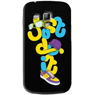 Snooky Printed Just Do it Mobile Back Cover For Samsung Galaxy S Duos S7562 - Black