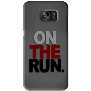 Snooky Printed On The Run Mobile Back Cover For Samsung Galaxy S7 - Grey