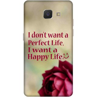 Print Opera Hard Plastic Designer Printed Phone Cover for   Samsung Galaxy J5 Prime/Samsung Galaxy On5 2016 I dont want a perfect life i want a happy life with red rose