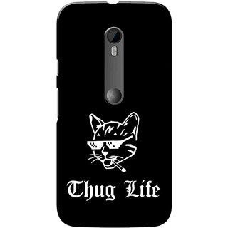 Moto G3 Case, Moto G Turbo Case, Thug Life Black Slim Fit Hard Case Cover/Back Cover for Motorola Moto G3/Moto G 3rd Gen/Moto G Turbo