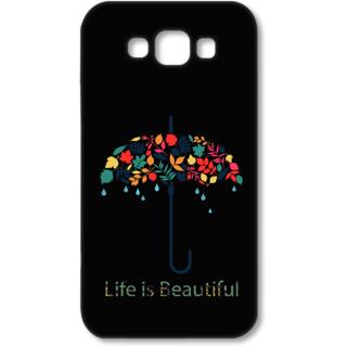 Samsung Galaxy E7 Designer Hard-Plastic Phone Cover from Print Opera - Life Is Beautiful