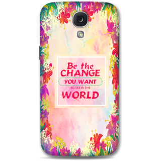 Samsung Galaxy S4 Designer Hard-Plastic Phone Cover from Print Opera - Be The Change