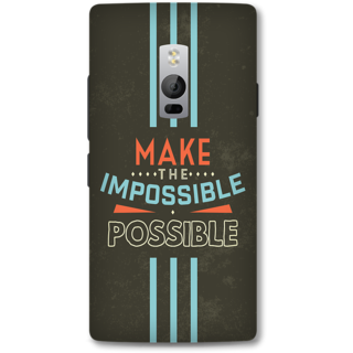 One Plus Two Designer Hard-Plastic Phone Cover from Print Opera - Make The Possible