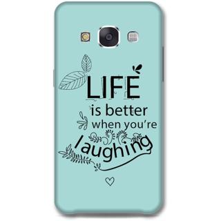 Samsung Galaxy E7 Designer Hard-Plastic Phone Cover from Print Opera - Better Life