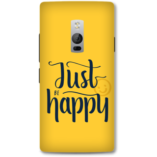 One Plus Two Designer Hard-Plastic Phone Cover from Print Opera - Just Be Happy