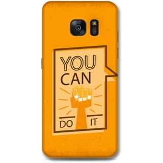 Samsung Galaxy S7 Edge Designer Hard-Plastic Phone Cover from Print Opera - Motivational