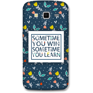 Samsung Galaxy Grand 2 Designer Hard-Plastic Phone Cover from Print Opera - Win Or Learn
