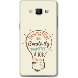 Samsung Galaxy A7 2015 Designer Hard-Plastic Phone Cover from Print Opera -Innovation is creativity with a job to do
