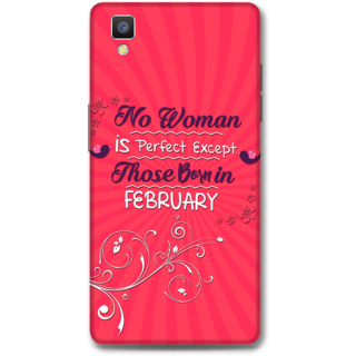 Oppo F1 Designer Hard-Plastic Phone Cover from Print Opera -Perfect women born in feb