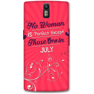 One Plus One Designer Hard-Plastic Phone Cover from Print Opera -Perfect women born in july
