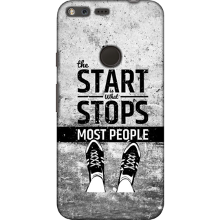 Google Pixel XL, Start Stops Most People Slim Fit Hard Case Cover/Back Cover For Google Pixel XL