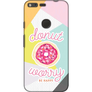 Google Pixel, Donut Worry Slim Fit Hard Case Cover/Back Cover For Google Pixel