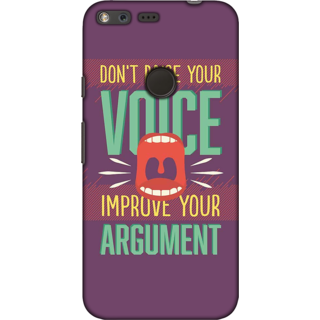 Google Pixel, Improve your Argument Slim Fit Hard Case Cover/Back Cover For Google Pixel