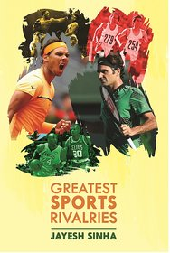 Greatest Sports Rivalries