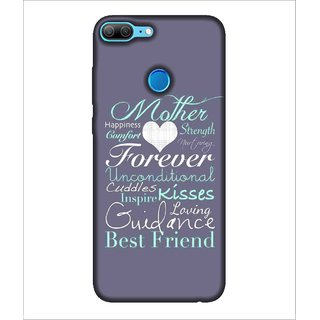 For Huawei Honor 9 Lite mother forever ( mother,happnies,forever,good quotes,nice quotes ) Printed Designer Back Case Cover By Human Enterprise