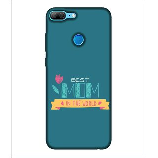 For Huawei Honor 9 Lite best mom ( best mom in the world,good quotes,nice quotes,flower,heart ) Printed Designer Back Case Cover By Human Enterprise