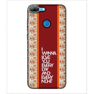 Printed Cover I wanna love you every day every night ( red background, beautiful border, cover for lover, cover for love birds) Printed Designer Back Case Cover for Huawei Honor 9 Lite