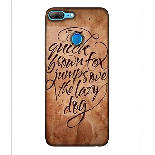 Printed Cover the quick brown fox jumps over the lazy dog ( Brown Background, Trendy quote, funny quote) Printed Designer Back Case Cover for Huawei Honor 9 Lite