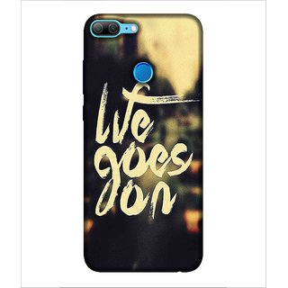 Buy For Huawei Honor 9 Lite Life Goes On Nice Quotes Good Quotes