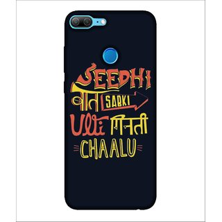 For Huawei Honor 9 Lite Seedhi baat sabki Ulti Ginti Chaalu, Black, Signature Pattern, Dialouge Pattern,  Printed Designer Back Case Cover By Human Enterprise