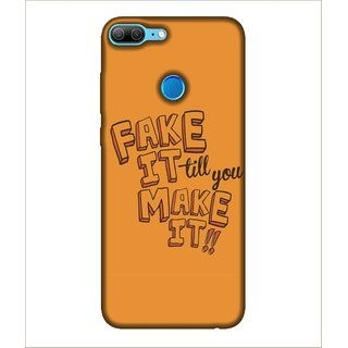 For Huawei Honor 9 Lite Fake it Till you make it, Orange, Lovely pattern, Beautiful Pattern,  Printed Designer Back Case Cover By Human Enterprise