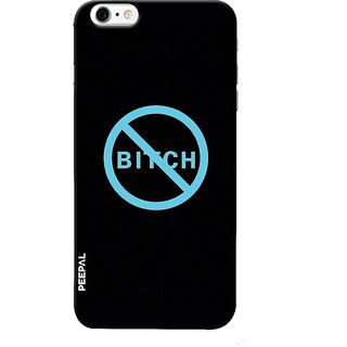 PEEPAL iPhone6-6s Designer & Printed Case Cover 3D Printing No Bitch Design