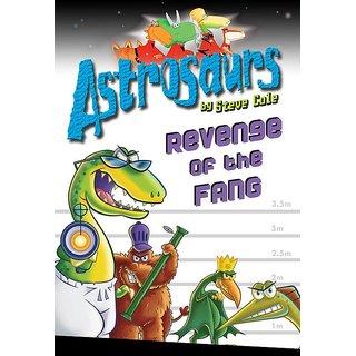 Astrosaurs 13 Revenge of the FANG