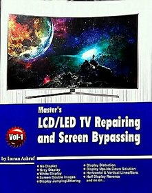 MASTER'S LCD LED TV REPAIRING and Screen Bypassing book