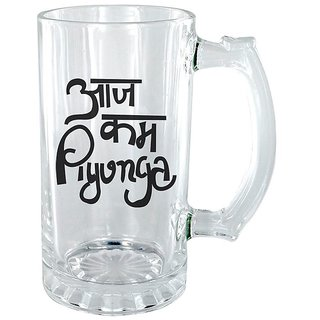 Aaj kam Piyunga Clear beer Mug