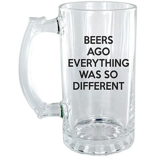 Beers Ago Everything was so Different Clear beer Mug