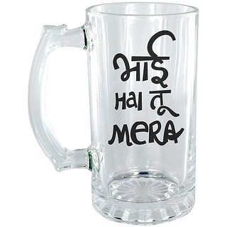 Bhai he Tu mera Clear beer Mug