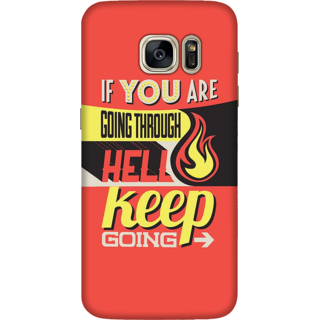 Galaxy S7 Edge Case, Keep Going Motivational Quote Slim Fit Hard Case Cover / Back Cover For Galaxy S7 Edge
