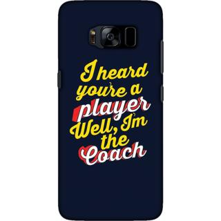 Galaxy S8 plus Case, I am the Coach Slim Fit Hard Case Cover / Back Cover For Galaxy S8 plus