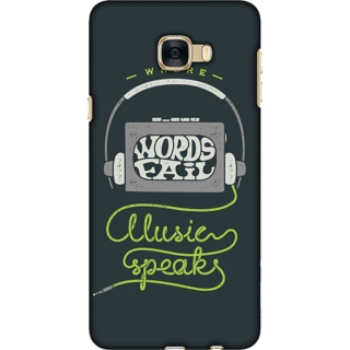 Galaxy C7 / C7 Pro Case, Words Fail Music Speaks Slim Fit Hard Case Cover / Back Cover For Galaxy C7 / C7 Pro