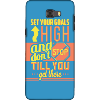 Galaxy C9 pro Case, Don't Stop Quote Slim Fit Hard Case Cover / Back Cover For Galaxy C9 pro