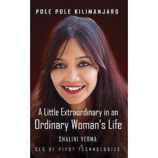 Pole Pole Kilimanjaro  A little extraordinary in an ordinary womans life