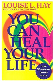 You Can Heal Your Life  (English, Paperback, Louise L. Hay)